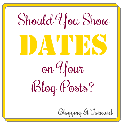 Should You Show Dates on Your Blog Posts?