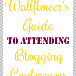 The Wallflower's Guide to Blogging Conferences