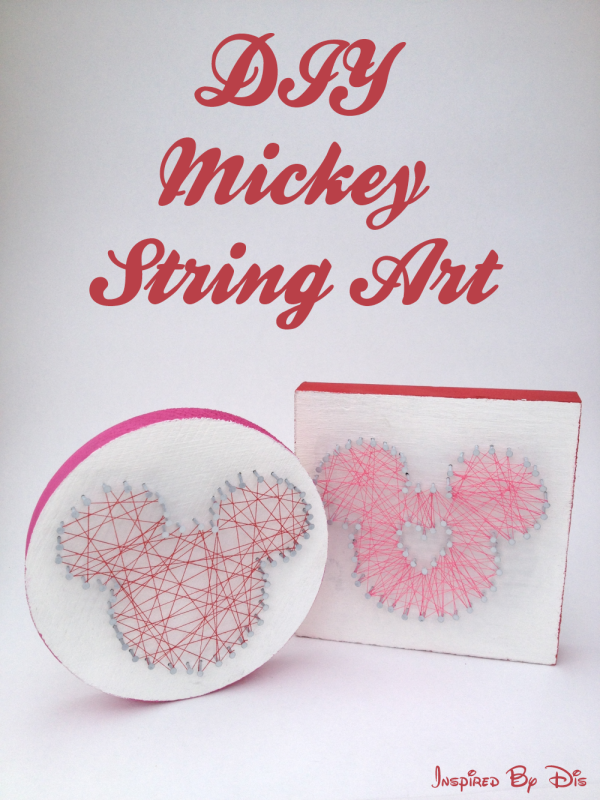 DIY Mickey String Art // Inspired By Dis
