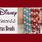 DIY Disney Princess Inspired Mardi Gras Beads