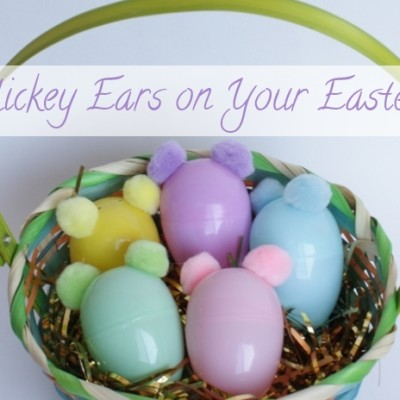 Put Mickey Ears on Your Easter Eggs