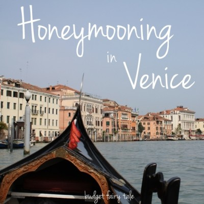 Revisiting Our Honeymoon – Venice, Italy {Day Two}