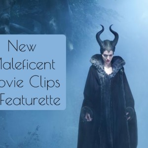 New Maleficent Movie Clips and Featurette