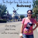 The Budget Fairy Tale Guide to Solvang