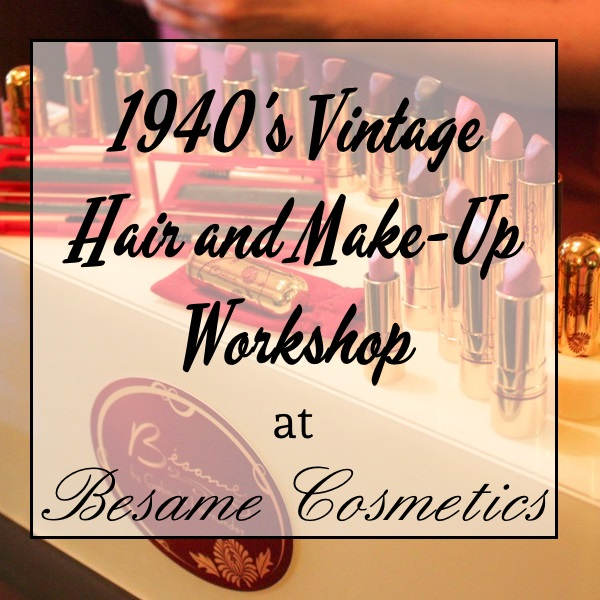 Vintage Makeup And Hair Styling Class at Besame Cosmetics ...
