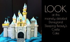 The Most Detailed Disneyland Castle Cake You've Ever Seen