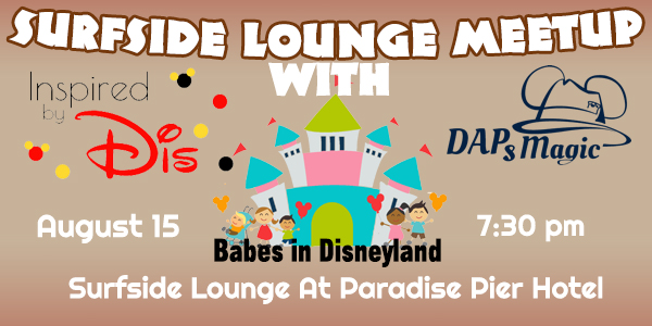 D23 Expo Meetup at Surfside Lounge - August 15!
