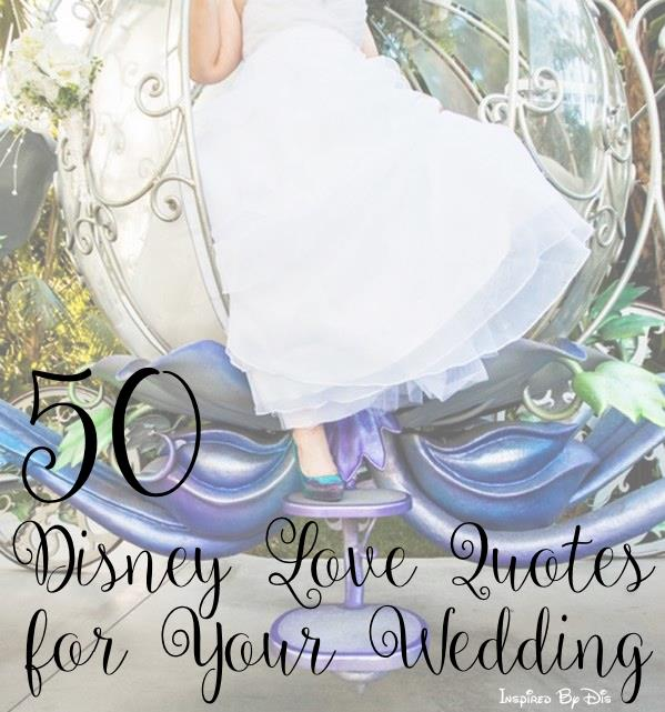 Disney Wedding Quotes Adorable 50 Disney Love Quotes For Your Wedding  This Fairy Tale Life