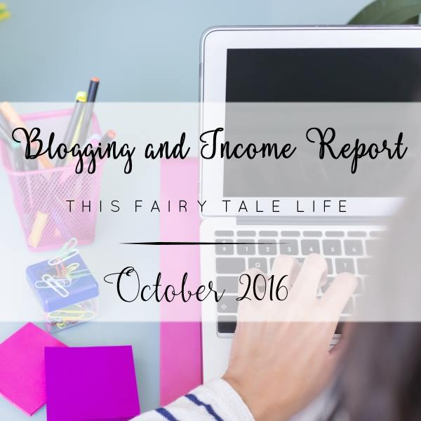 Blogging and Income Report - October 2016
