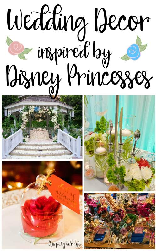 Wedding Decor Inspired By Disney Princesses This Fairy