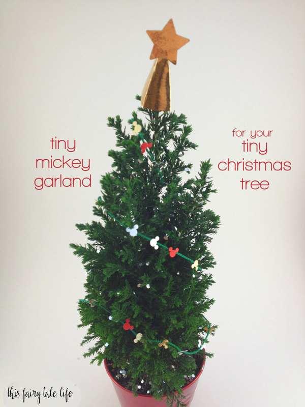 Tiny Mickey Garland for a Tiny Christmas Tree
