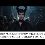 Latest Maleficent Trailer Will Thoroughly Creep You Out
