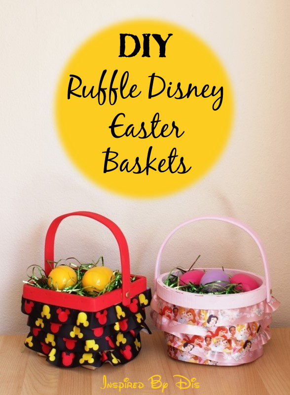 DIY Ruffle Disney Easter Baskets // Inspired By Dis