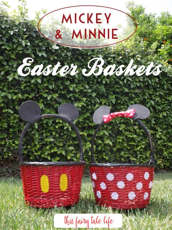 DIY Mickey and Minnie Easter Baskets