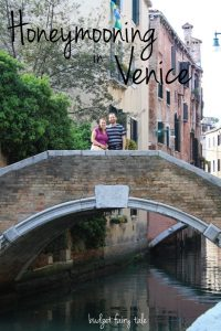Revisiting Our Honeymoon – Venice, Italy {Day One}