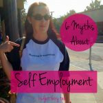 6 Myths About Self Employment