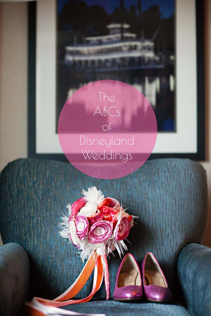 The ABCs of Disneyland Weddings