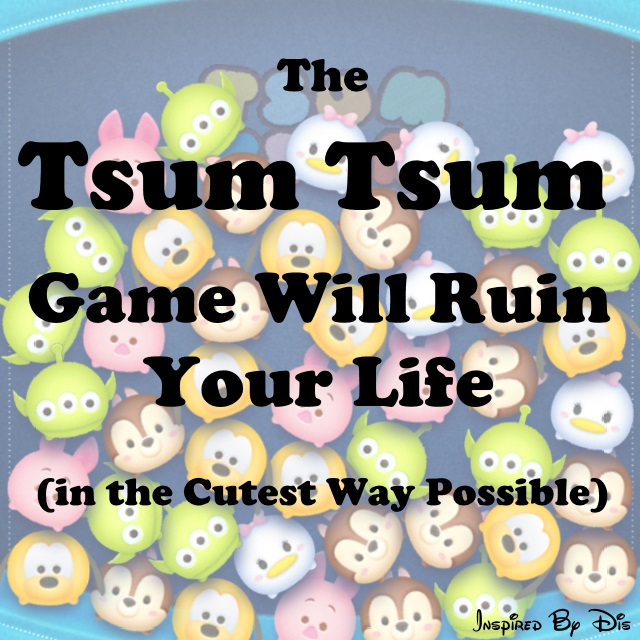 The Tsum Tsum Game Will Ruin Your Life in the Cutest Way Possible