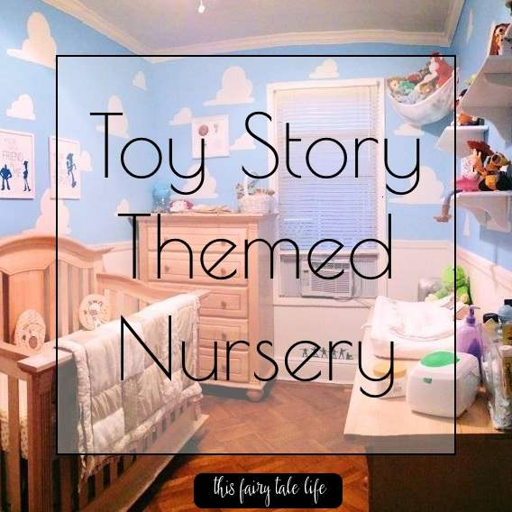 How To Create A Toy Story Themed Nursery This Fairy Tale Life