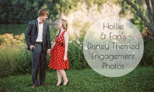 Hollie and Ean's Disney Themed Engagement Photos