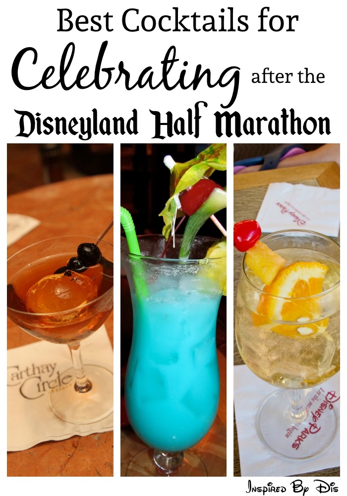 Best Cocktails for Celebrating After the Disneyland Half Marathon