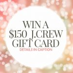 $150 J.Crew Giveaway on Instagram {CLOSED}