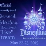 "Official ""Diamond Celebration"" Disneyland 24 Hour Event ""Live"" Stream"