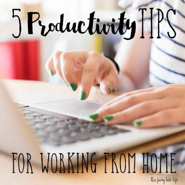 5 Productivity Tips for Working From Home