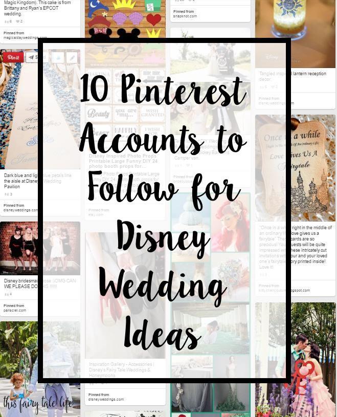 10 Pinterest Accounts to Follow for Disney Wedding Ideas