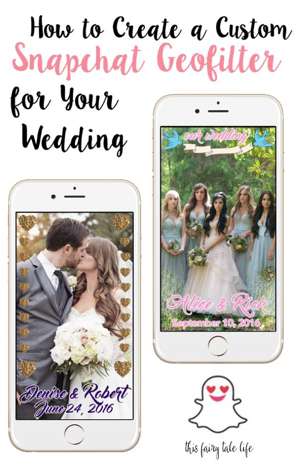 how to create a snapchat geofilter for your wedding - this fairy ...