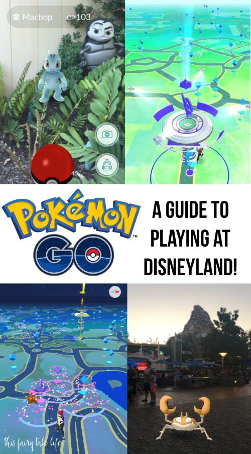 Guide to Playing Pokemon Go at Disneyland - This Fairy Tale Life