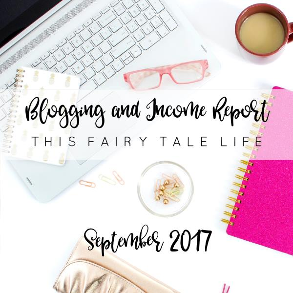 Blogging and Income Report - September 2017