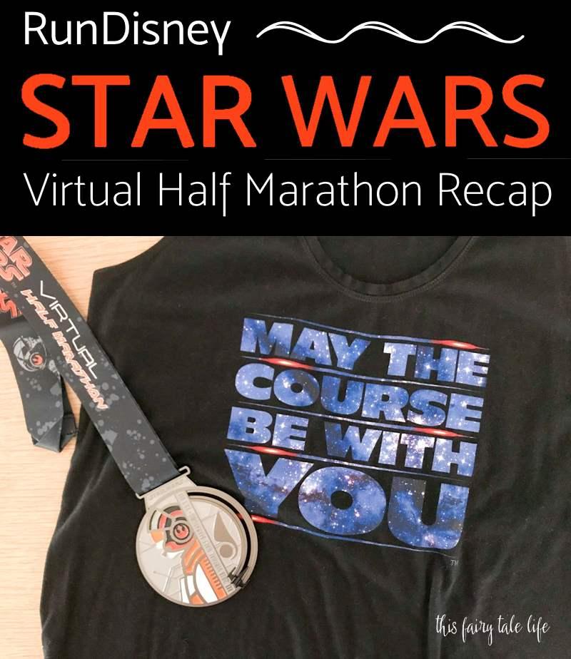 STAR WARS Virtual Half Marathon 2018 Recap