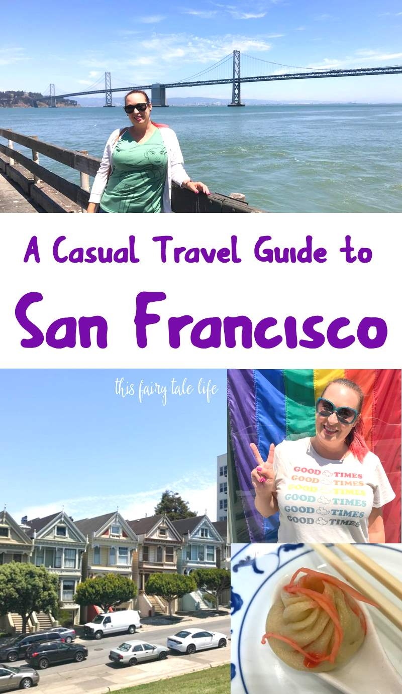 3 Days in San Francisco: A Casual Traveler's Guide