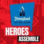 Disneyland After Dark – Special Park Events for Grown Ups!