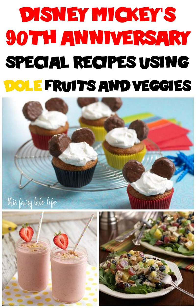 Celebrate Disney Mickey Mouse's 90th Anniversary with Special Recipes from Dole! (Plus Giveaway!)